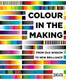 Colour in the Making, , 1907317953