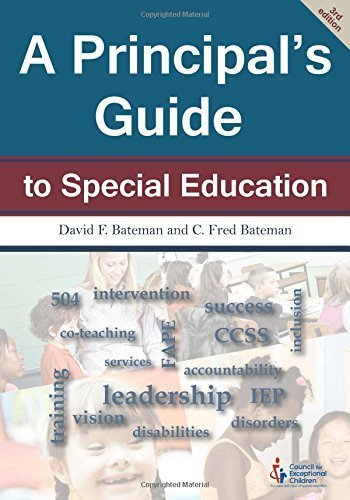 A Principal's Guide to Special Education (3rd Edition) by David F. Bateman and C. Fred Bateman (January 1, 2014) Paperback 3 Pap/Com