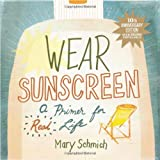 Wear Sunscreen, Mary Schmich, 0740777173