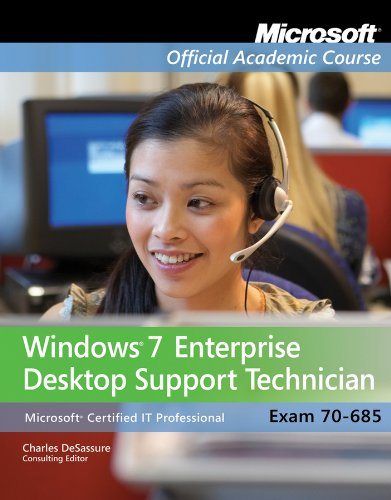 Exam 70-685: Windows 7 Enterprise Desktop Support...