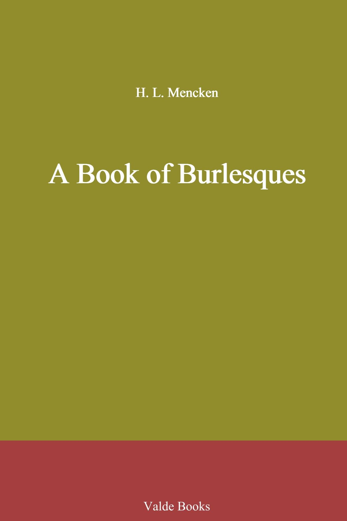Title: A Book of Burlesques