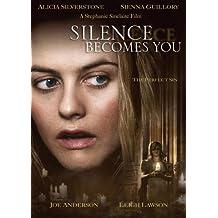 Silence Becomes You