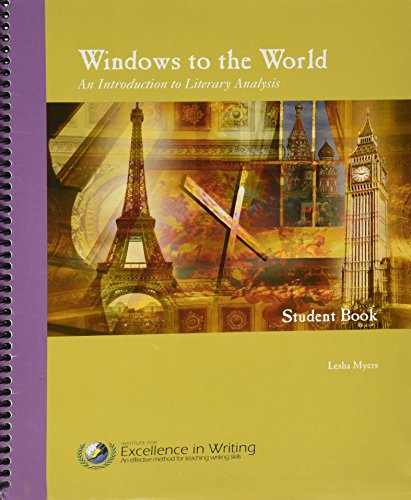 - Windows to the World: An Introduction to Literary Analysis Student Book