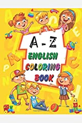 A-Z English Coloring Book: A To Z English Easy Coloring Book for Kids Paperback