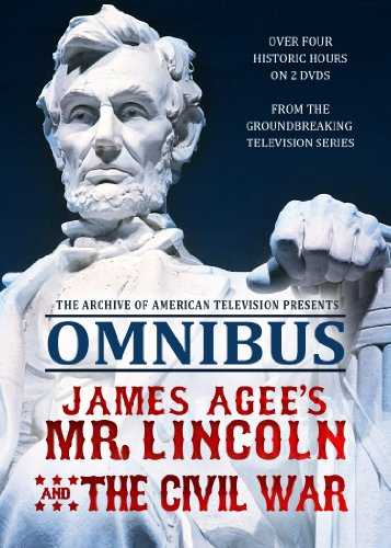 Omnibus: James Agee's Mr Lincoln and the Civil War ()