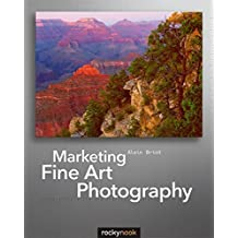 Marketing Fine Art Photography