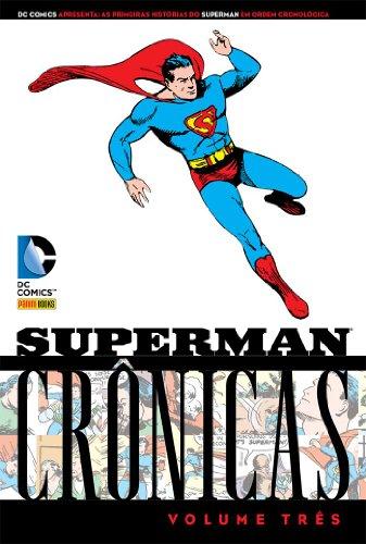 Superman – Crônicas – Volume 3