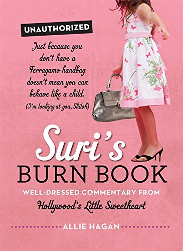 Suri's Burn Book: Well-Dressed Commentary from Hollywood's Little Sweetheart PDF