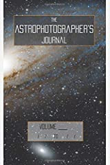 The Astrophotographer's Journal: Andromeda Cover Paperback