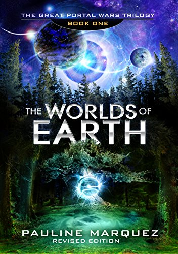 The Worlds of Earth (The Great Portal Wars Trilogy Book 1) by [Marquez, Pauline]