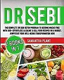 Dr Sebi: The Complete Dr Sebi Detox Program to