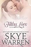 Filthy Love: A Revenge Romance Boxed Set