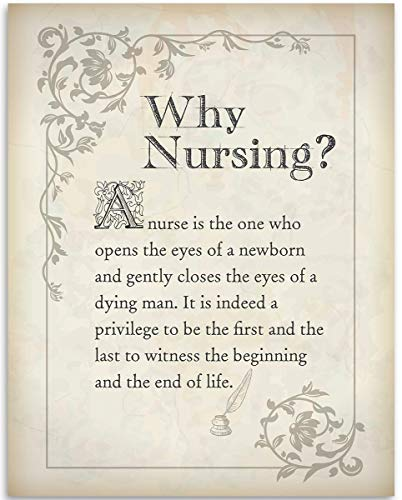 Why Nursing? - 11x14 Unframed Art Print - Great Gift For Nurse's Day!