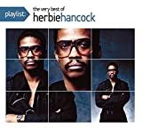 Playlist: The Very Best Of Herbie Hancock by Herbie Hancock (2008-10-21)