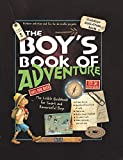 The Boy's Book of Adventure: The Little Guidebook for Smart and...