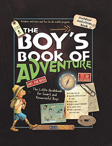 The Boy's Book of Adventure: The Little Guidebook for Smart and Resourceful Boys for $<!--$6.99-->
