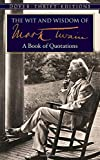 img - for The Wit and Wisdom of Mark Twain: A Book of Quotations (Dover Thrift Editions) book / textbook / text book
