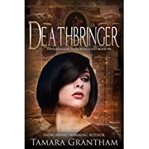 Deathbringer: An Urban Fantasy Fairy Tale (Fairy World MD Book 6)