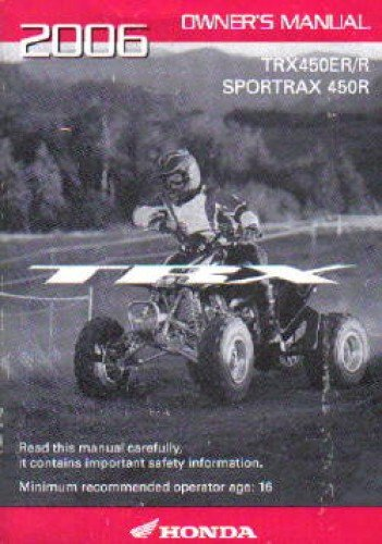 31HP1620 2006 Honda TRX450ER R Sportrax 450R ATV Owners Manual