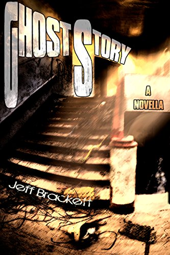 Ghost Story by [Brackett, Jeff]