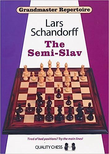 Book The Semi-Slav: Grandmaster Repertoire 20 by Lars Schandorff (2015-09-30)