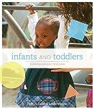 Bundle: Infants and Toddlers: Curriculum and Teaching, 7th + WebTutor(TM) ToolBox for Blackboard Printed Access Card, Terri Swim, Linda D Watson, 0538459786