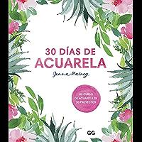 30 días de acuarela: Un curso de acuarela