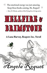 Hellfire and Brimstone (Lana Harvey, Reapers Inc. Book 7)