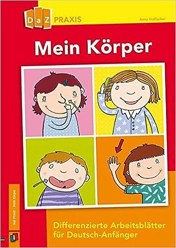 Mein Körper – differenzierte Arbeitsblätter für Deutsch-Anfänger DaZ ...