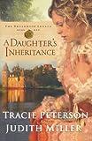 A Daughter's Inheritance (Broadmoor Legacy, Book 1)