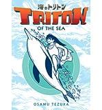 [(Triton of the Sea: (Manga) Volume 2 )] [Author: Osamu Tezuka] [Nov-2013]