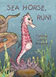 img - for Sea Horse, run! book / textbook / text book