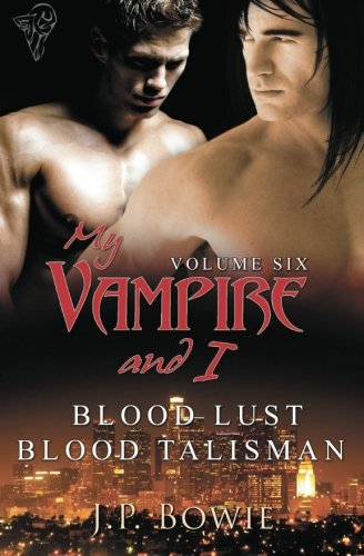 My Vampire and I Vol 6 (Volume 6) by Total-E-Bound Publishing