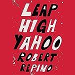 Leap High Yahoo | Robert Repino
