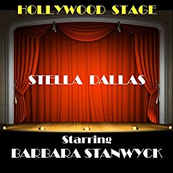 Stella Dallas (Dramatised)
