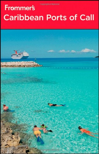 Frommer's Caribbean Ports of Call (Frommer's Complete Guides)
