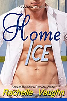 Home Ice (Razors Ice Book 1) by [Vaughn, Rachelle]