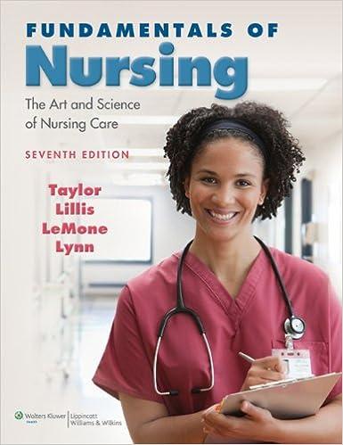Fundamentals of nursing 7th edition, taylor lillis lemone lynn.