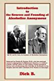 Introduction to the Sources and Founding of Alcoholics Anonymous, Dick B., 1885803869