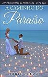 A caminho do paraíso