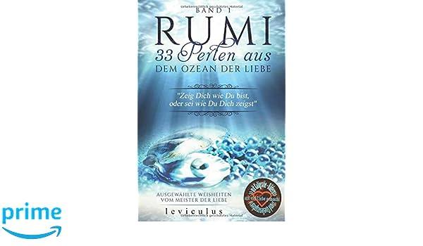 Rumi 33 Perlen Aus Dem Ozean Der Liebe Gedichte Zitate