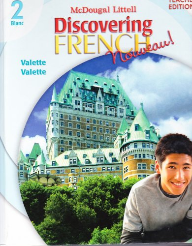 Discovering French Nouveau: Teacher's Edition Level 2 2007