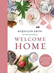 Welcome Home: A Cozy Minimalist Guide to Decorating and Hosting All Year Round