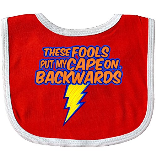 Inktastic Baby Boys' These fools put my Cape On Backwards superhero Baby Bib Red/White - These Fools Put My Cape