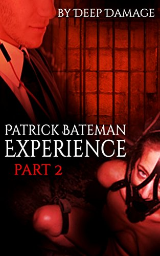 Patrick Bateman Experience2 : Fembot