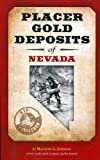 Placer Gold Deposits of Nevada, Maureen G. Johnson, 0896320103
