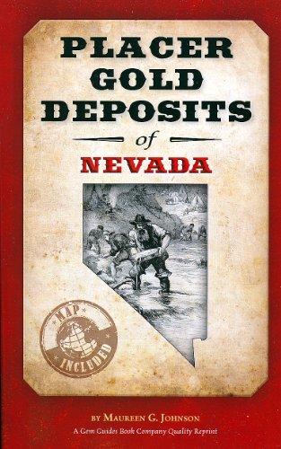 Placer Gold Deposits Of Nevada  Original Geological Survey Bulletins