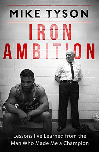 [B.o.o.k] Iron Ambition: Lessons I've Learned from the Man Who Made Me a Champion WORD