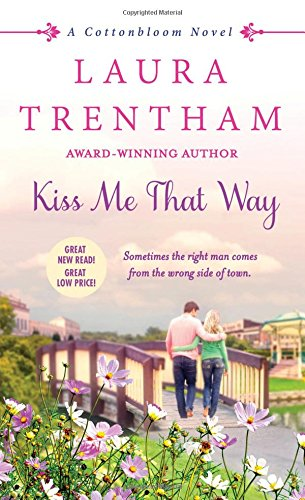 Read Online Kiss Me That Way: A Cottonbloom Novel ebook
