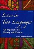 Lives in Two Languages, Linda Watkins-Goffman, 0472086243